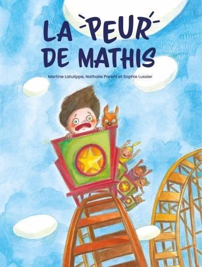 La peur de Mathis