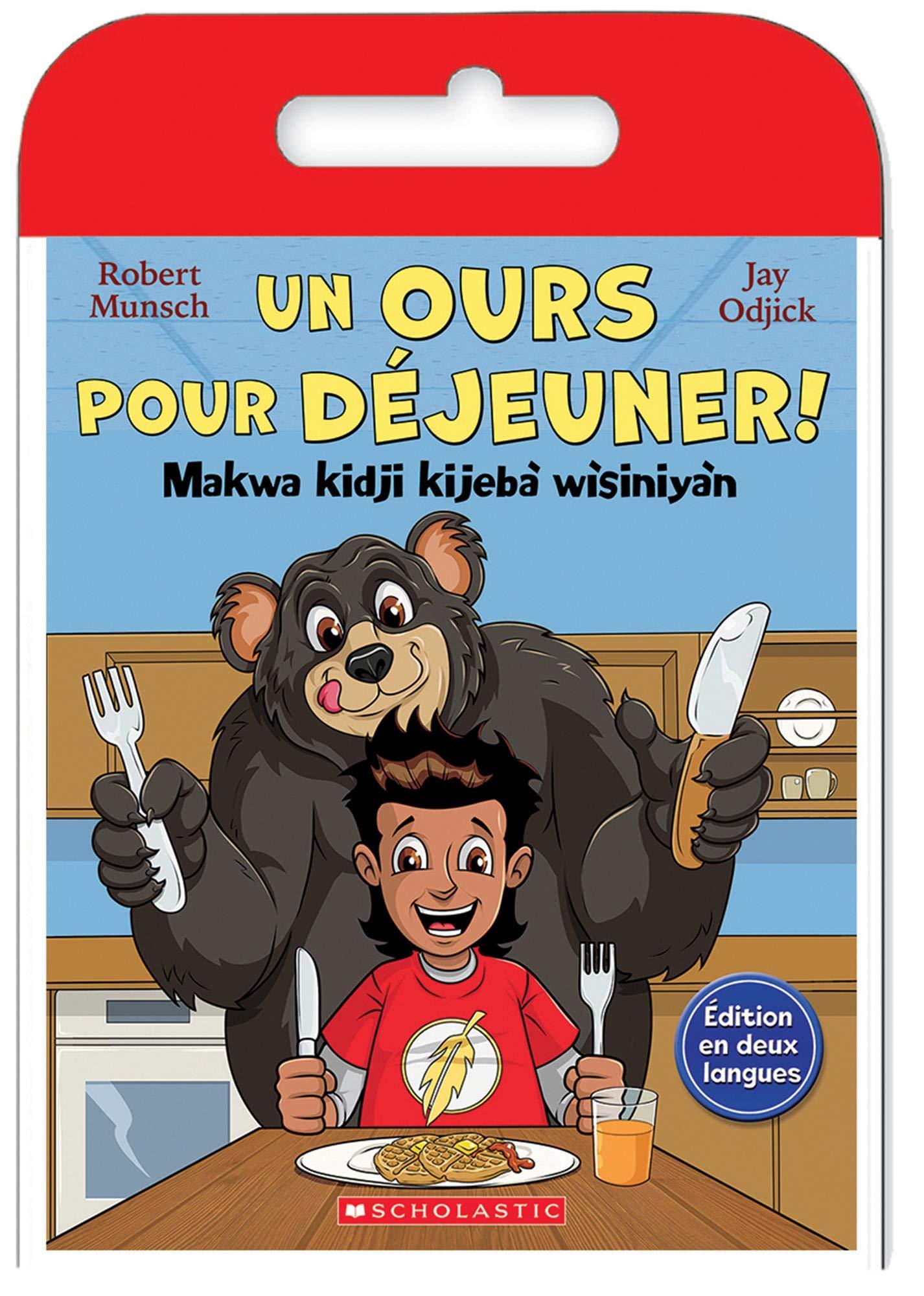 Un ours pour déjeuner! = Makwa kidji kijebà wìsiniyàn