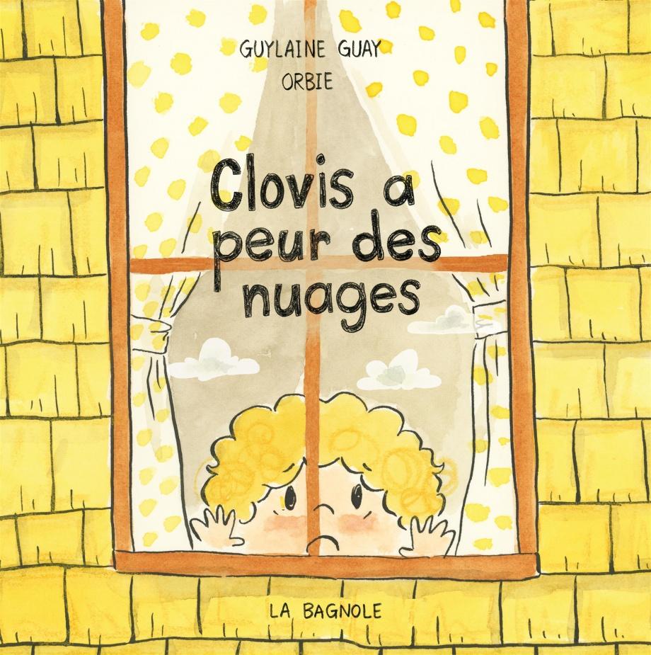 Clovis a peur des nuages