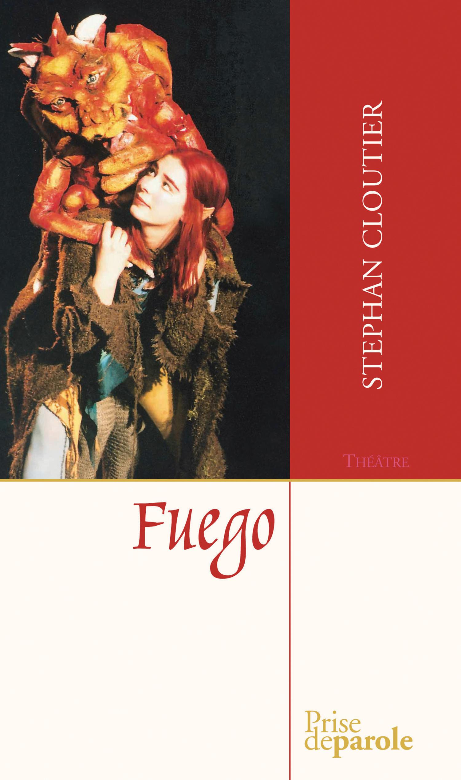 Fuego : théâtre
