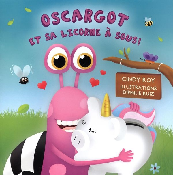 Oscargot et sa licorne à sous !