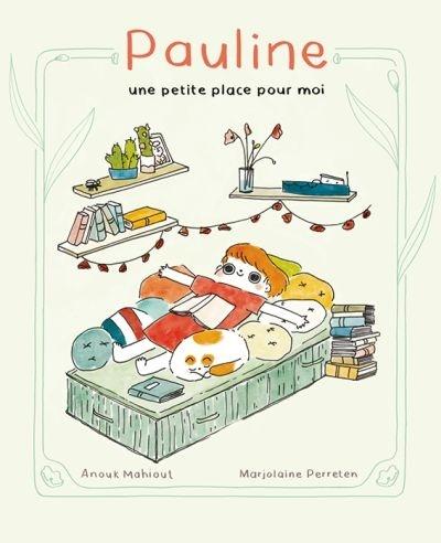 Pauline : une petite place pour moi