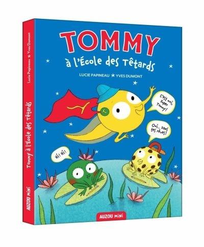 Tommy à l'école des têtards