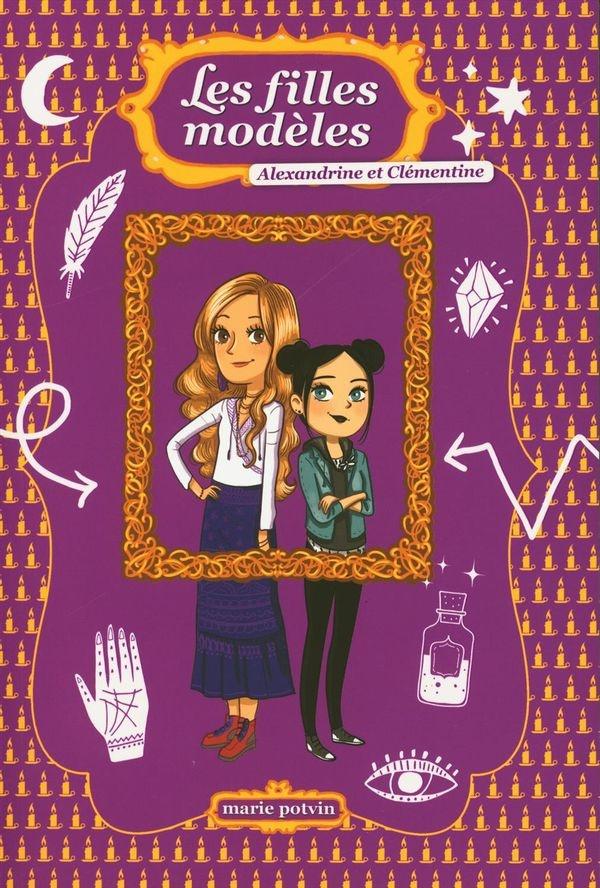 Les filles modèles, Alexandrine et Clémentine