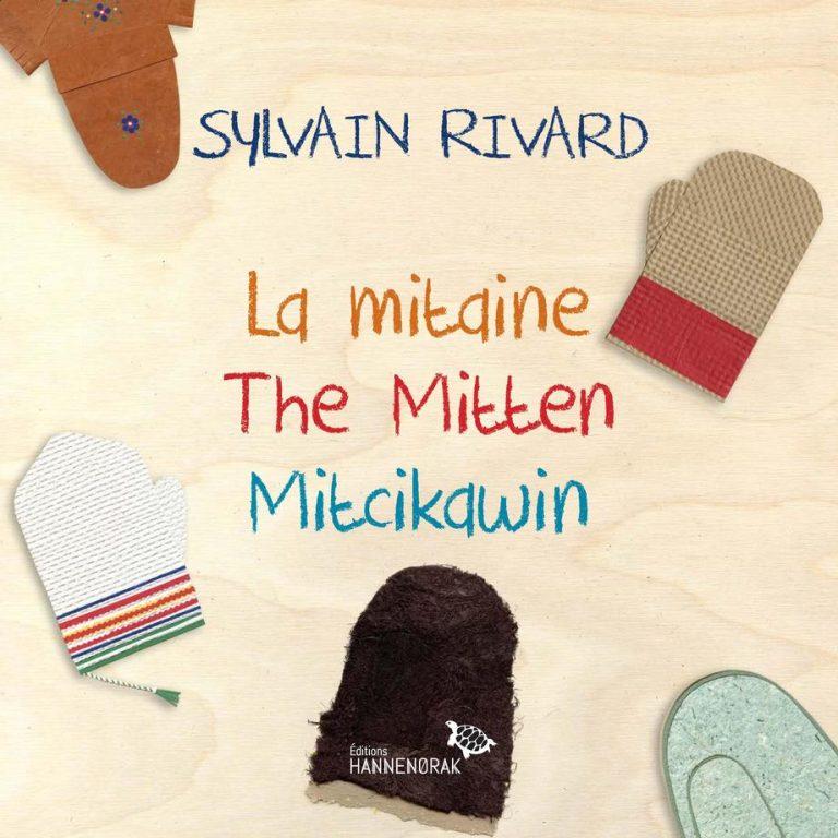La mitaine = The mitten = Mitcikawin