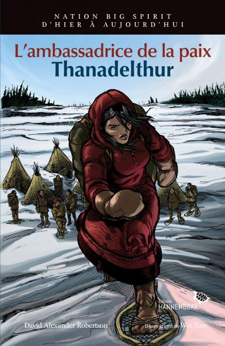 L'ambassadrice de la paix : Thanadelthur