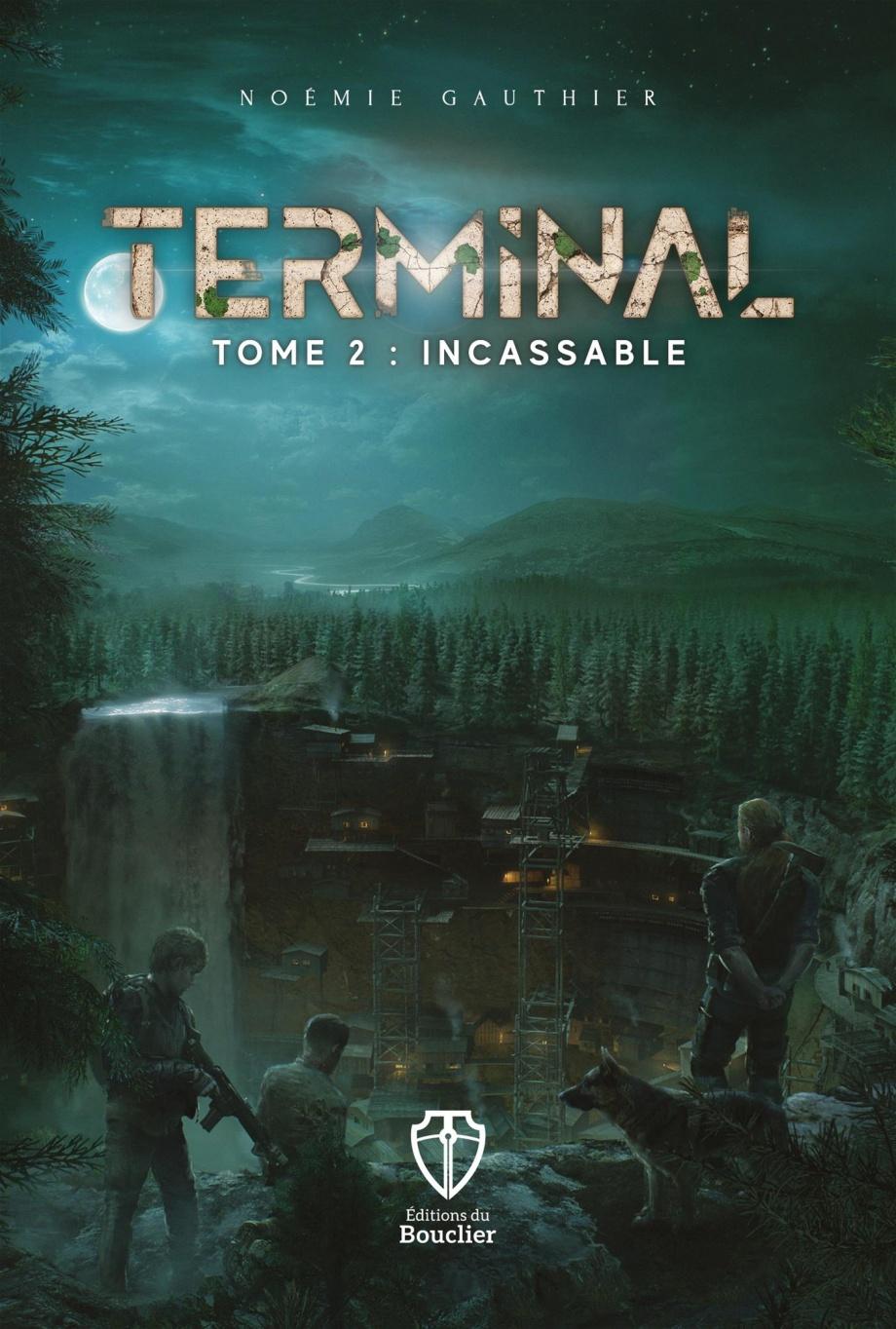 Terminal – Tome 2 : Incassable