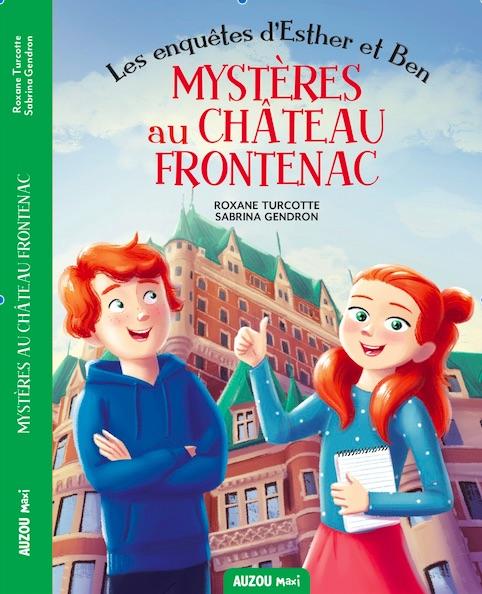 Mystères au Château Frontenac