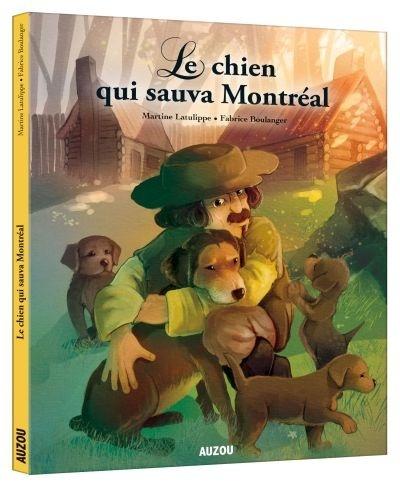 Le chien qui sauva Montréal