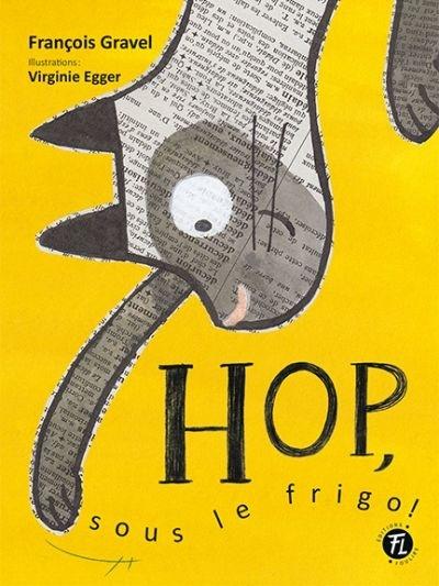 Hop, sous le frigo!