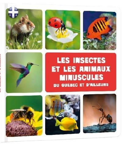 Les insectes et les animaux minuscules