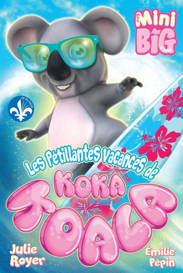 Les pétillantes vacances de Koka Koala