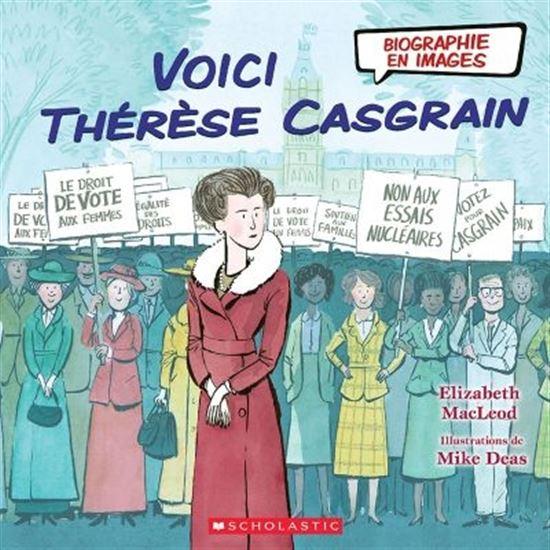 Voici Thérèse Casgrain