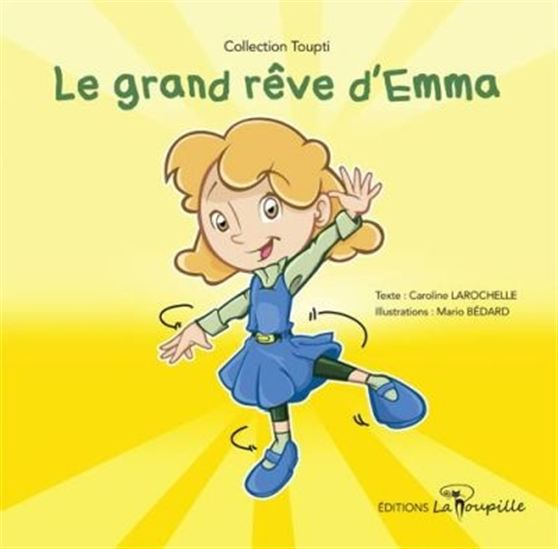 Le grand rêve d'Emma
