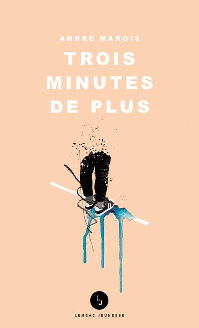 Trois minutes de plus