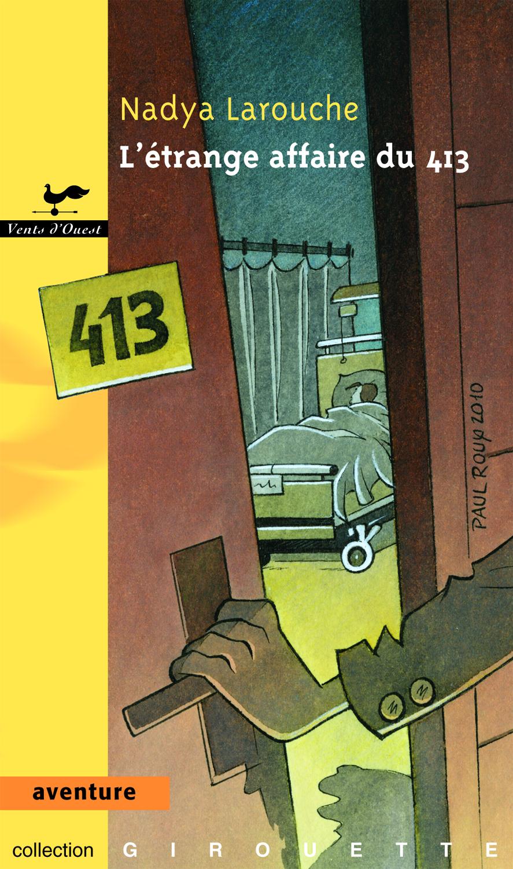 L'étrange affaire du 413