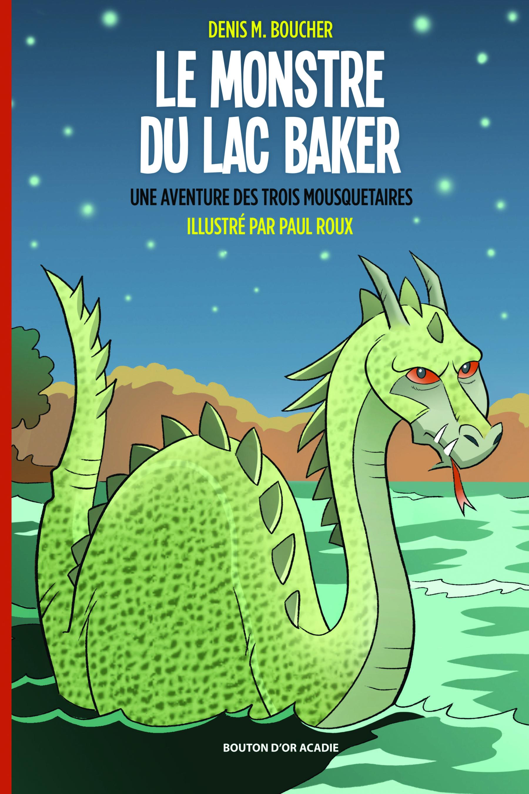 Le monstre du lac Baker : roman
