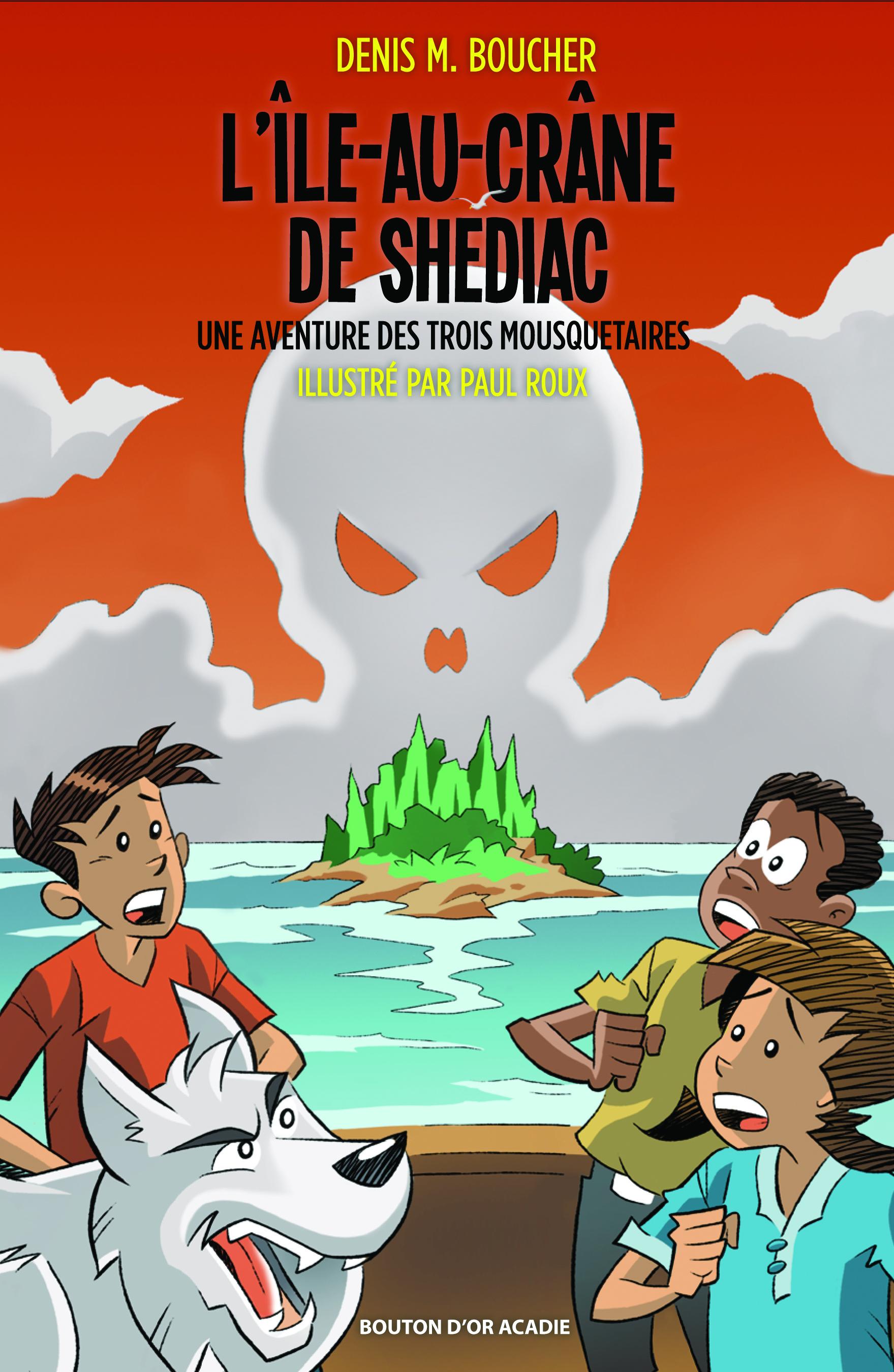 L'Île-au-Crâne de Shediac : roman