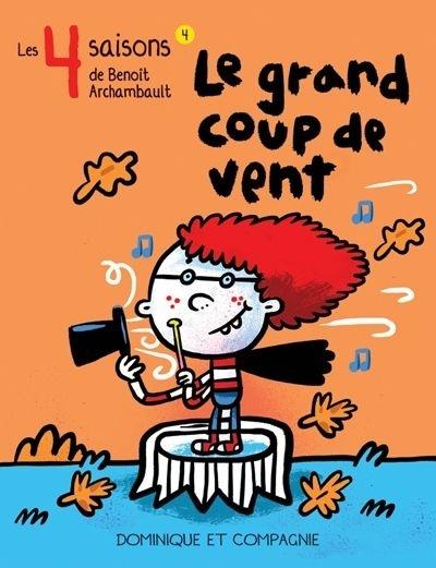 Les 4 saisons de Benoît Archambault.
