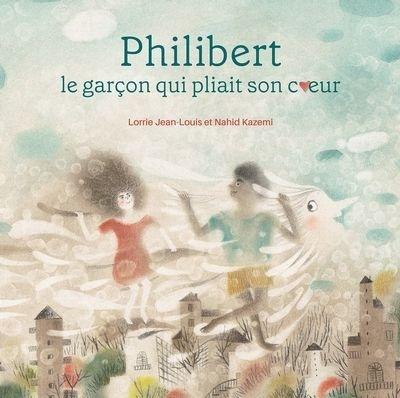 Philibert, le garçon qui pliait son coeur