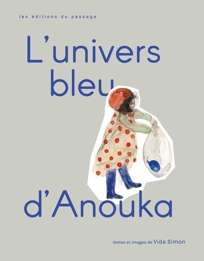 L'Univers bleu d'Anouka