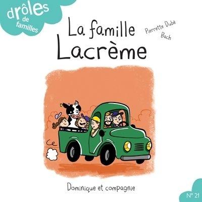 La famille Lacrème